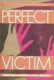 Perfect Victim, McGuire, Christine & Norton, Carla