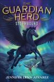 The Guardian Herd: Stormbound, Alvarez, Jennifer Lynn