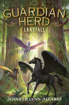 The Guardian Herd: Landfall, Alvarez, Jennifer Lynn