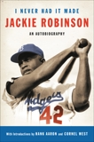 I Never Had It Made: An Autobiography of Jackie Robinson, Robinson, Jackie & Duckett, Alfred