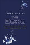 The Echo, Smythe, James
