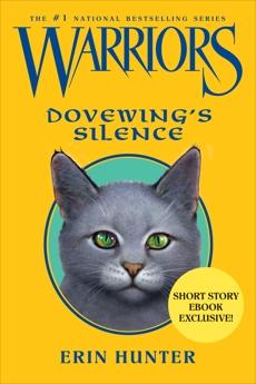 Warriors: Dovewing's Silence, Hunter, Erin