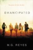 Emancipated, Reyes, M. G.