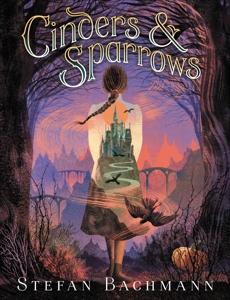 Cinders and Sparrows, Bachmann, Stefan