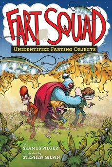 Fart Squad #3: Unidentified Farting Objects, Pilger, Seamus