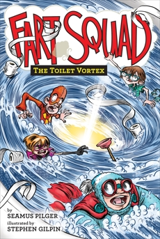 Fart Squad #4: The Toilet Vortex, Pilger, Seamus