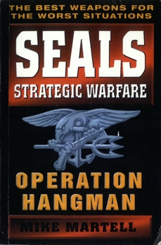 Seals Strategic Warfare: Operation Hangman
