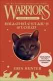 Warriors Super Edition: Bramblestar's Storm, Hunter, Erin