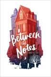 Between the Notes, Roat, Sharon Huss