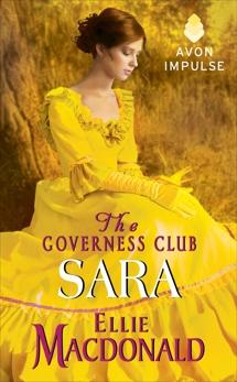 The Governess Club: Sara, Macdonald, Ellie