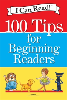I Can Read!: 100 Tips for Beginning Readers, Various