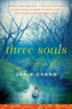 Three Souls: A Novel, Chang, Janie