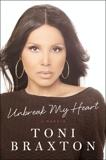Unbreak My Heart: A Memoir, Braxton, Toni