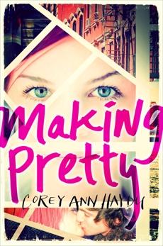 Making Pretty, Haydu, Corey Ann