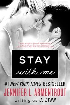 Stay with Me: A Novel, Lynn, J.
