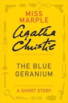 The Blue Geranium: A Miss Marple Story
