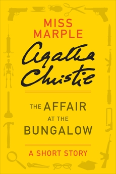 The Affair at the Bungalow: A Miss Marple Story