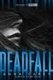 Deadfall, Carey, Anna