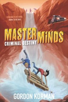 Masterminds: Criminal Destiny, Korman, Gordon