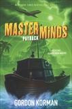 Masterminds: Payback, Korman, Gordon