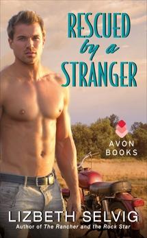 Rescued by a Stranger: Love from Kennison Falls, Selvig, Lizbeth