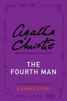 The Fourth Man: A Short Story, Christie, Agatha