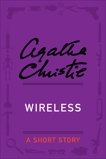 Wireless: A Short Story, Christie, Agatha