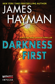 Darkness First: A McCabe and Savage Thriller, Hayman, James