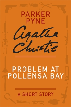 Problem at Pollensa Bay: A Parker Pyne Story, Christie, Agatha