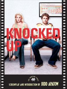 Knocked Up: The Shooting Script, Apatow, Judd