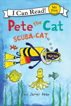 Pete the Cat: Scuba-Cat, Dean, Kimberly & Dean, James