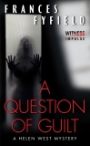 A Question of Guilt: A Helen West Mystery, Fyfield, Frances