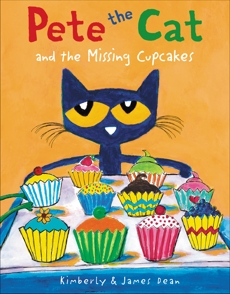 Pete the Cat and the Missing Cupcakes, Dean, Kimberly & Dean, James