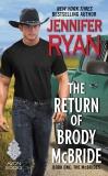 The Return of Brody McBride: Book One: The McBrides, Ryan, Jennifer