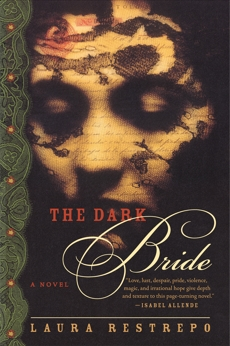 The Dark Bride: A Novel, Restrepo, Laura