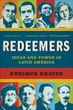 Redeemers: Ideas and Power in Latin America, Krauze, Enrique