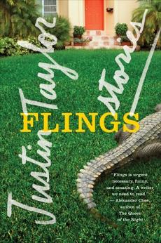 Flings: Stories, Taylor, Justin