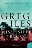 Mississippi Blood: A Novel, Iles, Greg