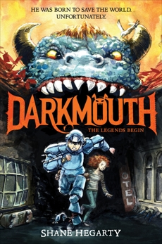 Darkmouth #1: The Legends Begin, Hegarty, Shane