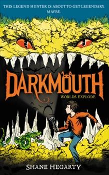 Darkmouth #2: Worlds Explode, Hegarty, Shane