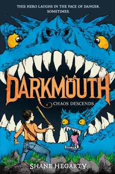 Darkmouth #3: Chaos Descends, Hegarty, Shane