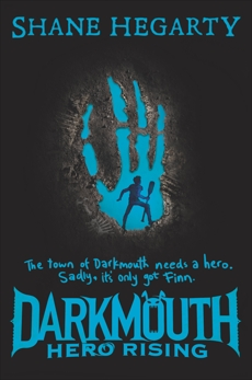 Darkmouth #4: Hero Rising