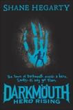 Darkmouth #4: Hero Rising, Hegarty, Shane