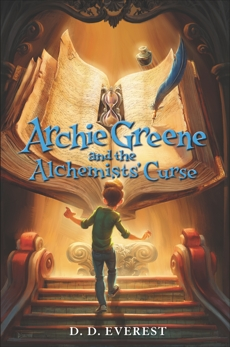 Archie Greene and the Alchemists' Curse, Everest, D. D.
