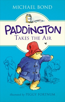 Paddington Takes the Air, Bond, Michael
