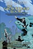 The Graveyard Book Graphic Novel: Volume 2, Gaiman, Neil & Russell, P. Craig