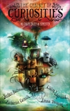 The Cabinet of Curiosities: 36 Tales Brief & Sinister, Trevayne, Emma & Catmull, Katherine & Bachmann, Stefan & Legrand, Claire