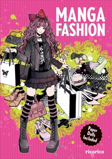 Manga Fashion with Paper Dolls, ricorico