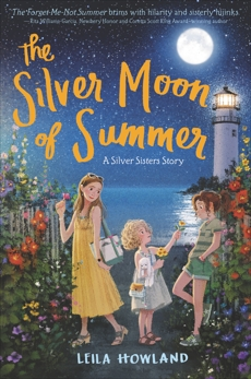 The Silver Moon of Summer, Howland, Leila