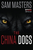 The China Dogs, Masters, Sam